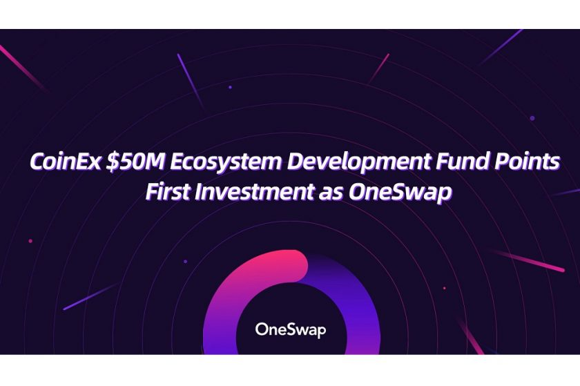 CoinEx M Ecosystem Development Fund Points First Investment as OneSwap