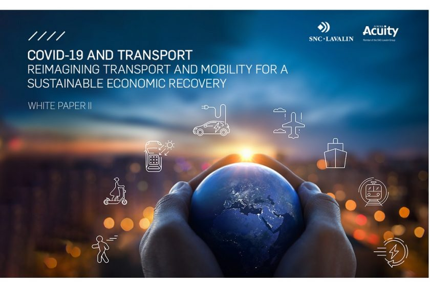 SNC-Lavalin's Atkins launches a framework to re-shape transport and mobility beyond COVID-19