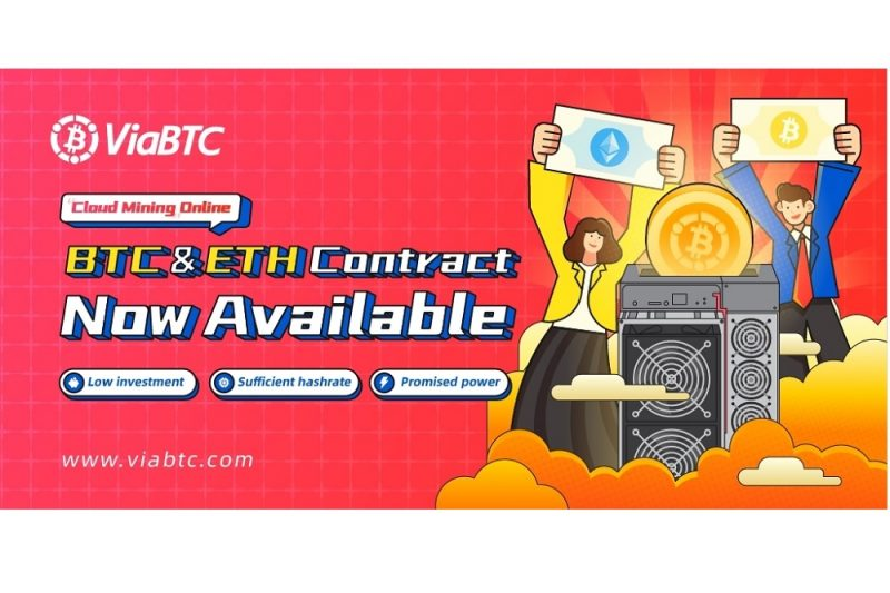 ViaBTC Launches New Cloud Mining Service with BTC and ETH Contracts Available