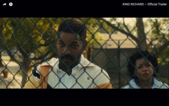 """Official Trailer Released for """"King Richard"""" by Warner Bros. Pictures"""