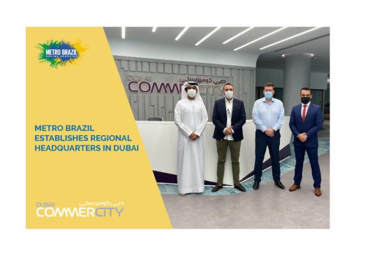 Metro Brazil Establishes Regional Headquarters in Dubai